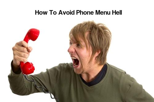 Tricks To Avoid Phone Menu Hell